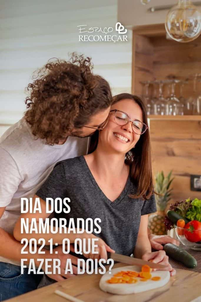 o-que-fazer-no-dia-dos-namorados-2021